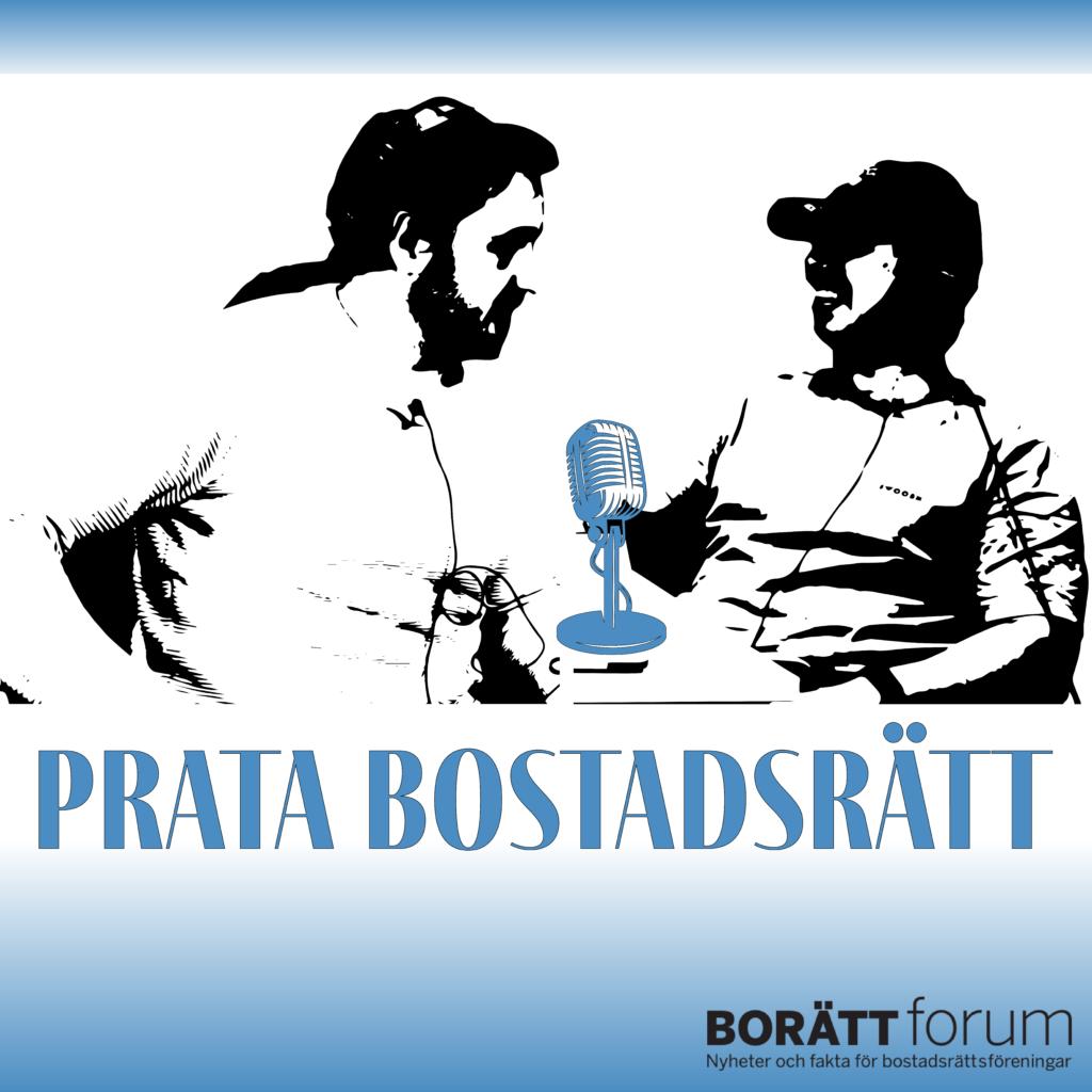 En ny podcast om bostadsrätten och livet i BRF. Styrelsefrågor, boendefrågor och mycket annat.